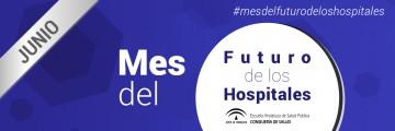 Junio 2016: Mes del Futuro de los Hospitales