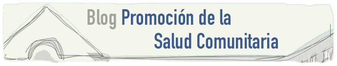 Blog Promoción de la Salud Comunitaria