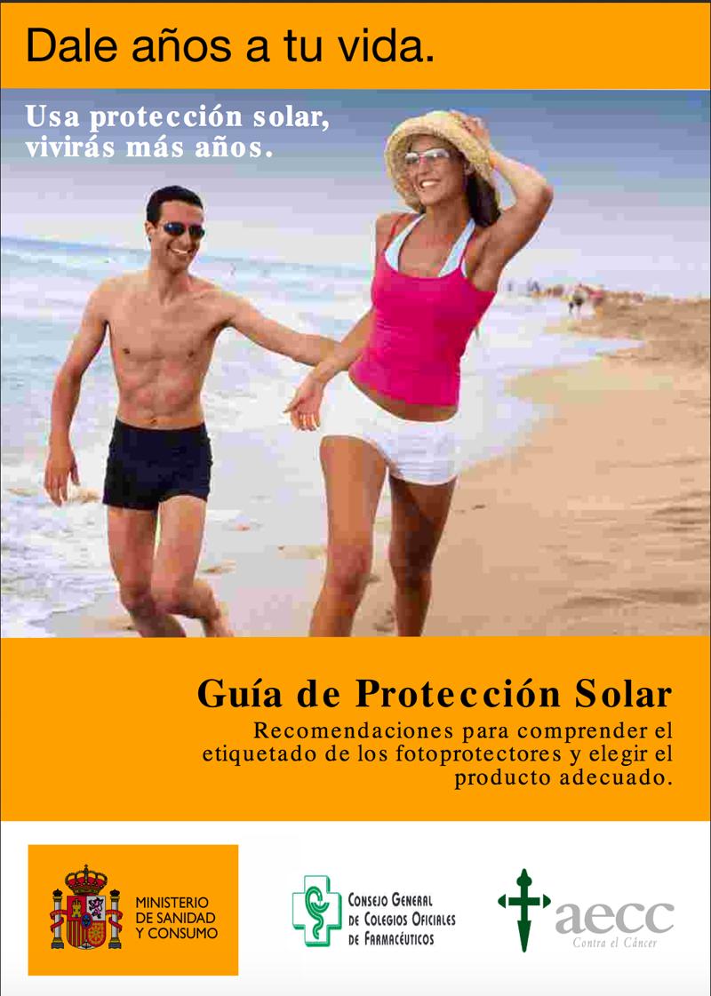 Guía de Protección Solar Ministerio de Sanidad y Consumo, Consejo General de Colegios Oficiales de Farmacéuticos y aecc