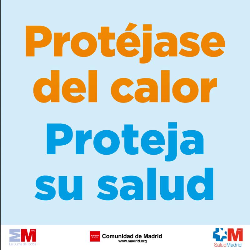 Protéjase del calor. Comunidad de Madrid